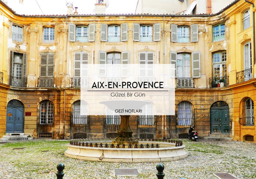 aix_en_provence_notlari