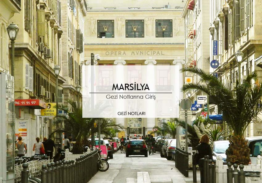 marsilya_gezi_notlari