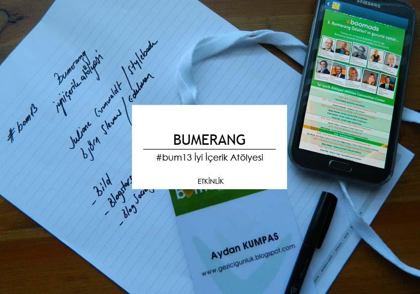 bumerang_boomads_bum13_iyi_icerik_atolyesi