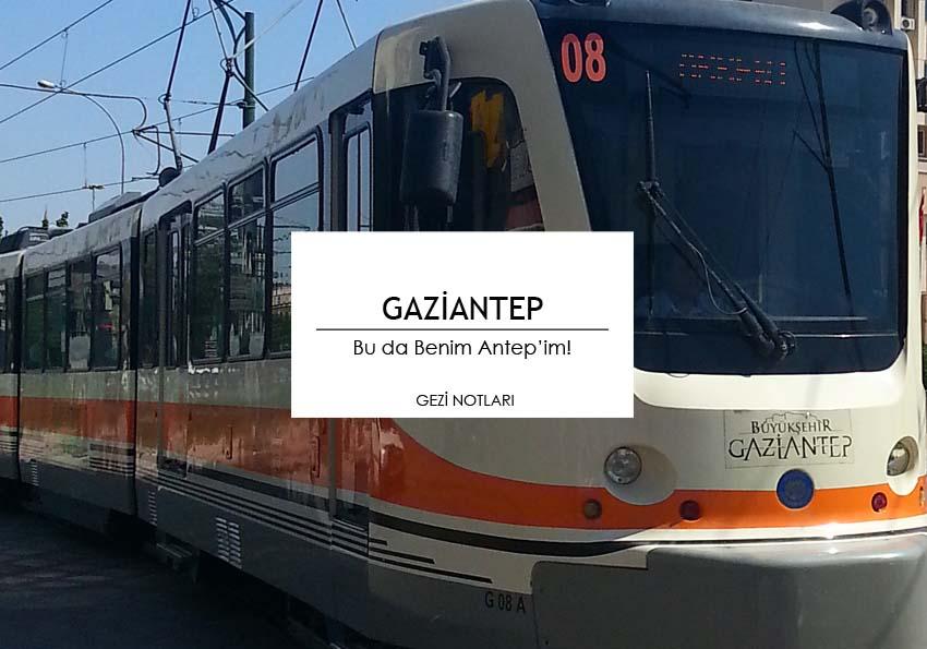 gaziantep_gezi_notları_sehir_rehberi