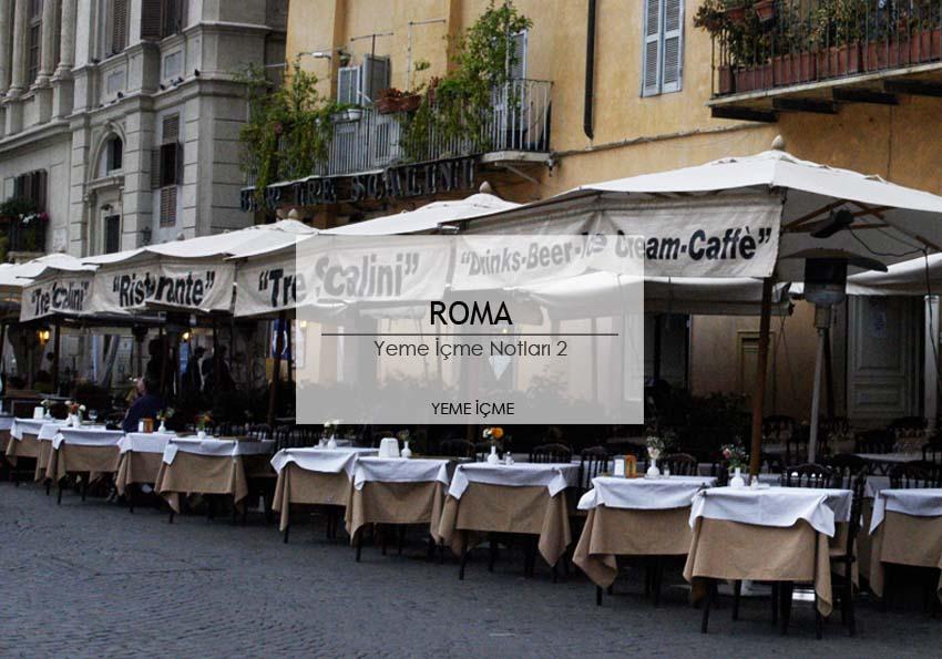 roma_yeme_icme_notlari_pompi_peroni_tazza_doro