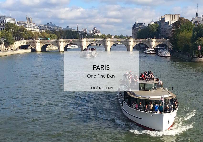paris_notlari_one_fine_day