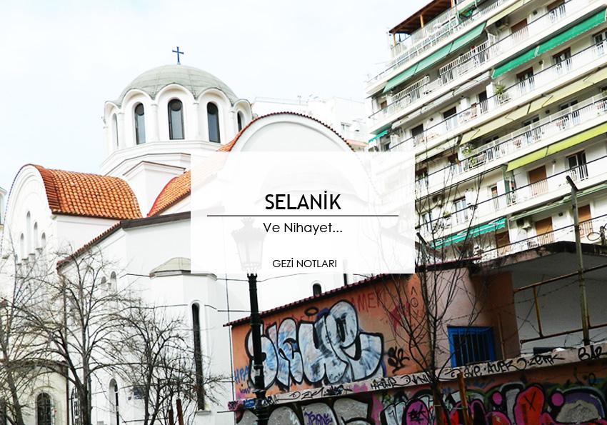 selanik_gezi_notlari_seyahat_rehberi